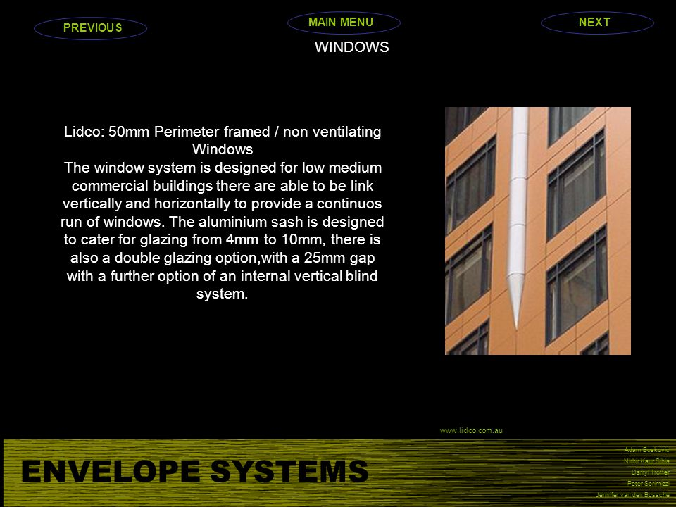 Lidco: 50mm Perimeter framed / non ventilating Windows