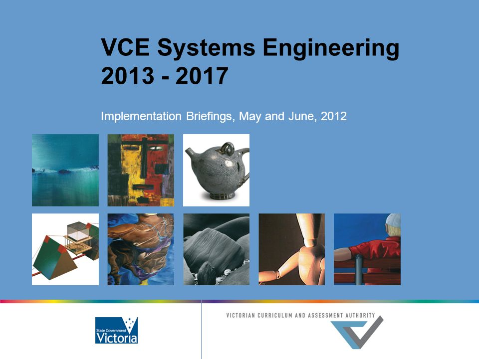 VCE Systems Engineering 2013 - 2017