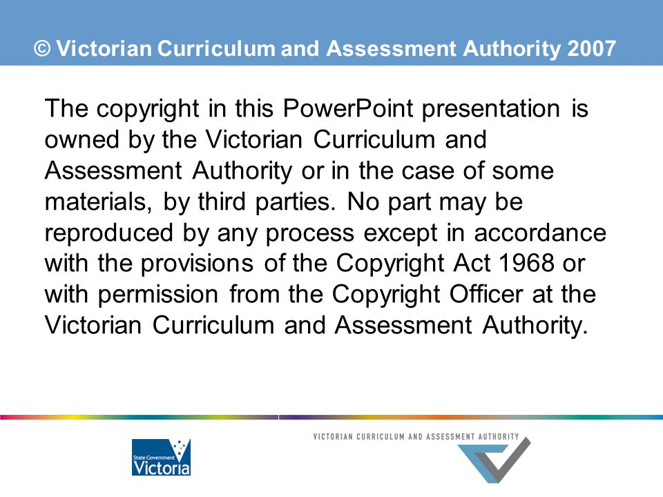 © Victorian Curriculum and Assessment Authority 2007