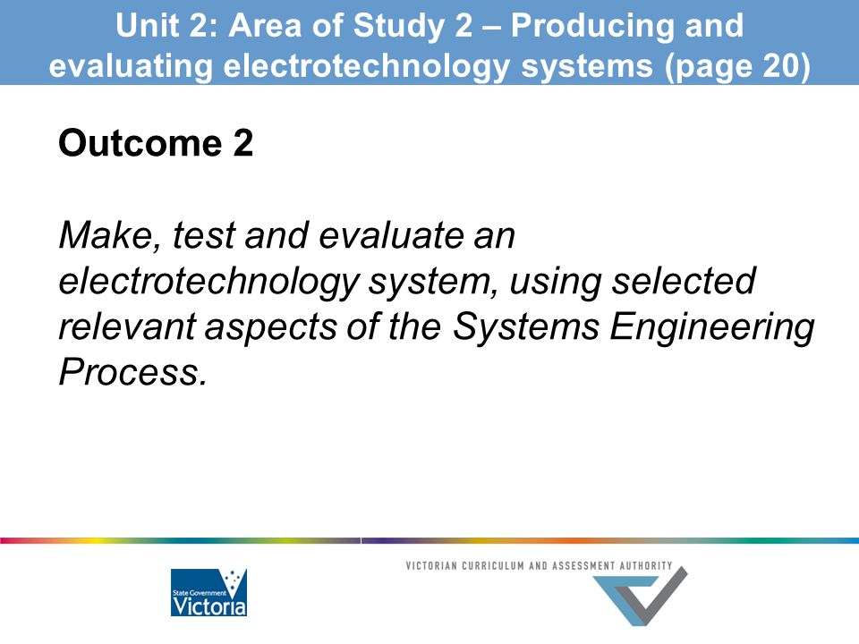 Unit 2: Area of Study 2 – Producing and evaluating electrotechnology systems (page 20)
