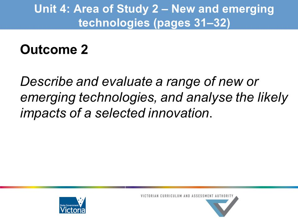 Unit 4: Area of Study 2 – New and emerging technologies (pages 31–32)