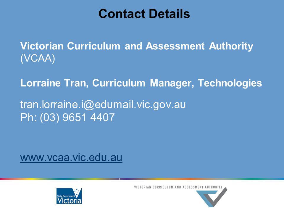 Contact Details tran.lorraine.i@edumail.vic.gov.au Ph: (03) 9651 4407