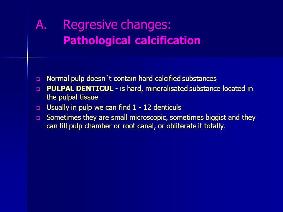 A. Regresive changes: Pathological calcification