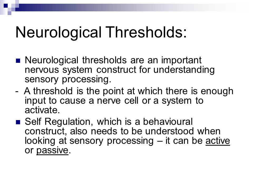 Neurological Thresholds: