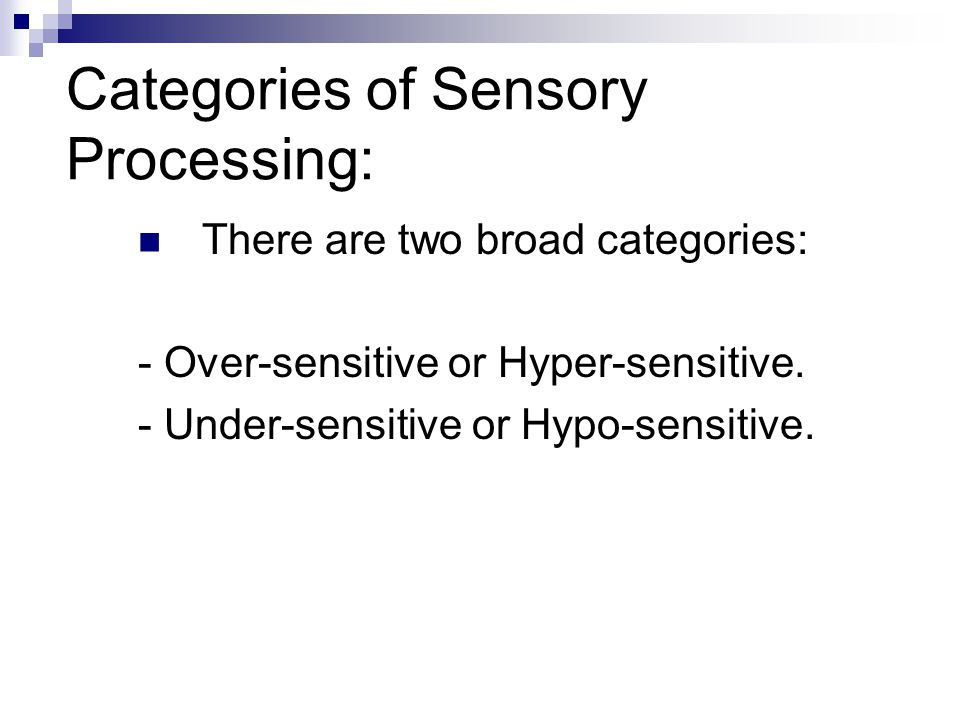 Categories of Sensory Processing: