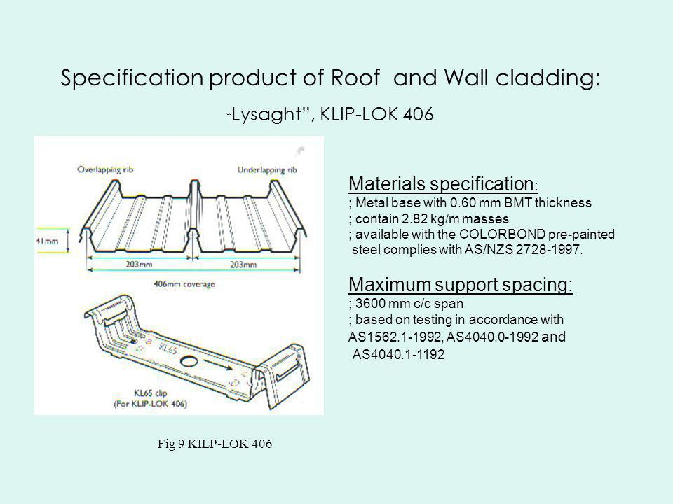 Specification product of Roof and Wall cladding: