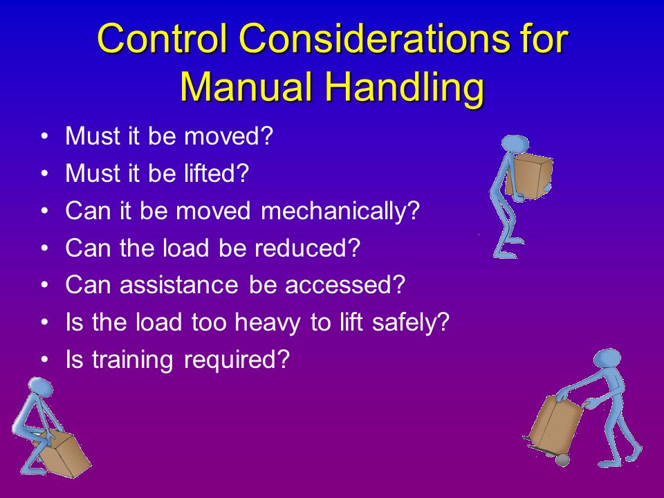 Control Considerations for Manual Handling