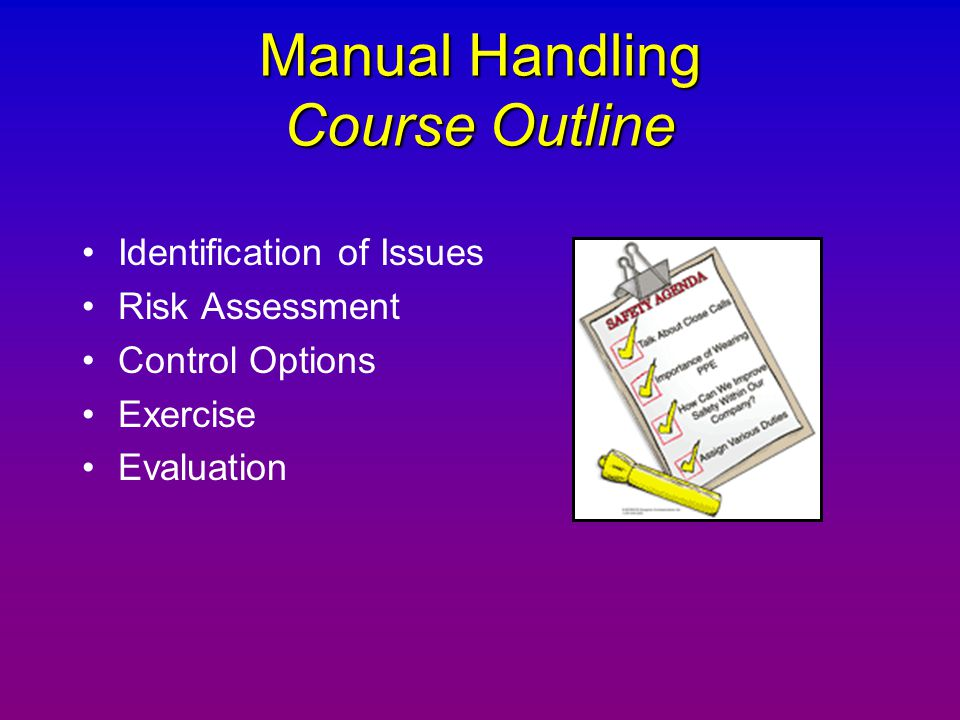 Manual Handling Course Outline