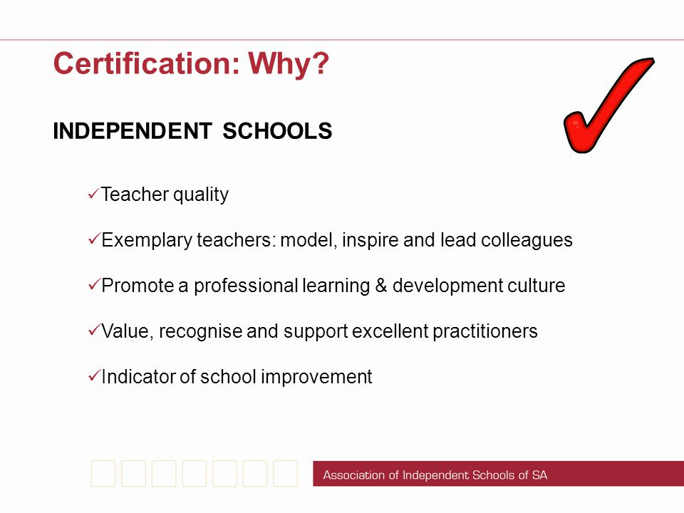 Certification: Why INDEPENDENT SCHOOLS