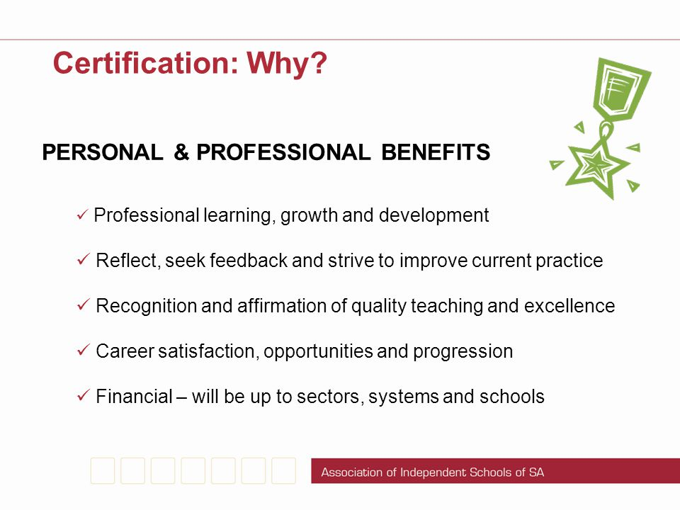 Certification: Why PERSONAL & PROFESSIONAL BENEFITS