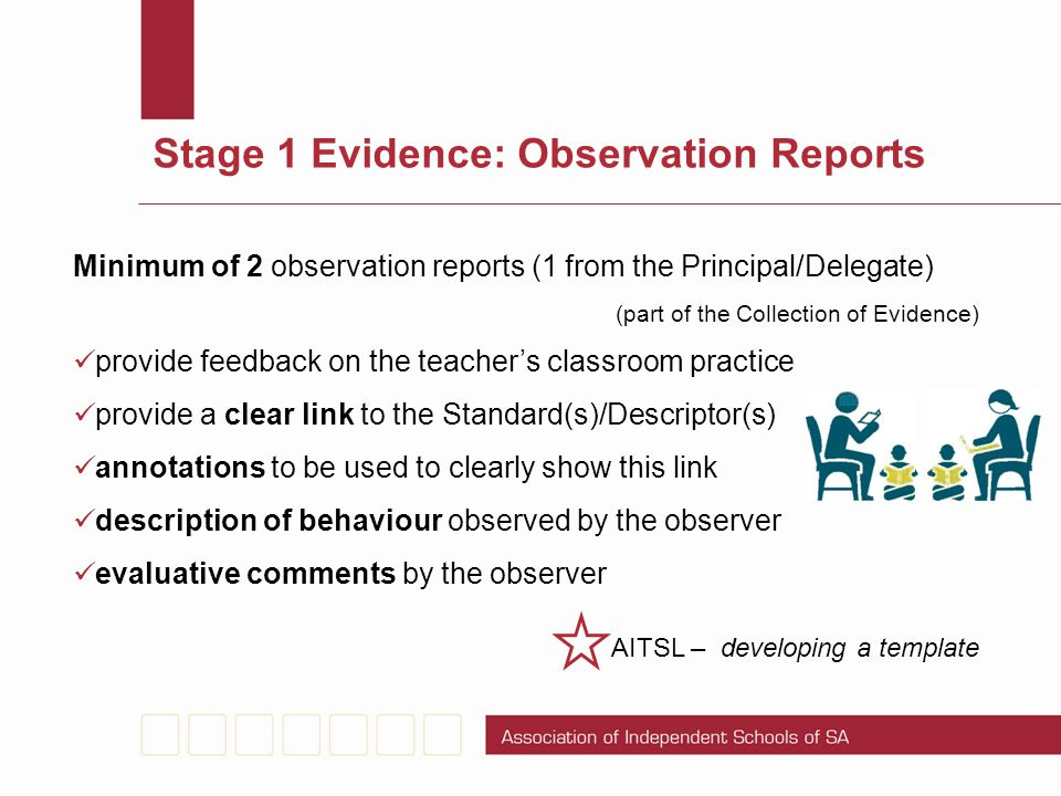 Stage 1 Evidence: Observation Reports