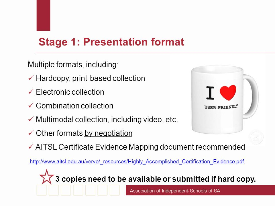 Stage 1: Presentation format