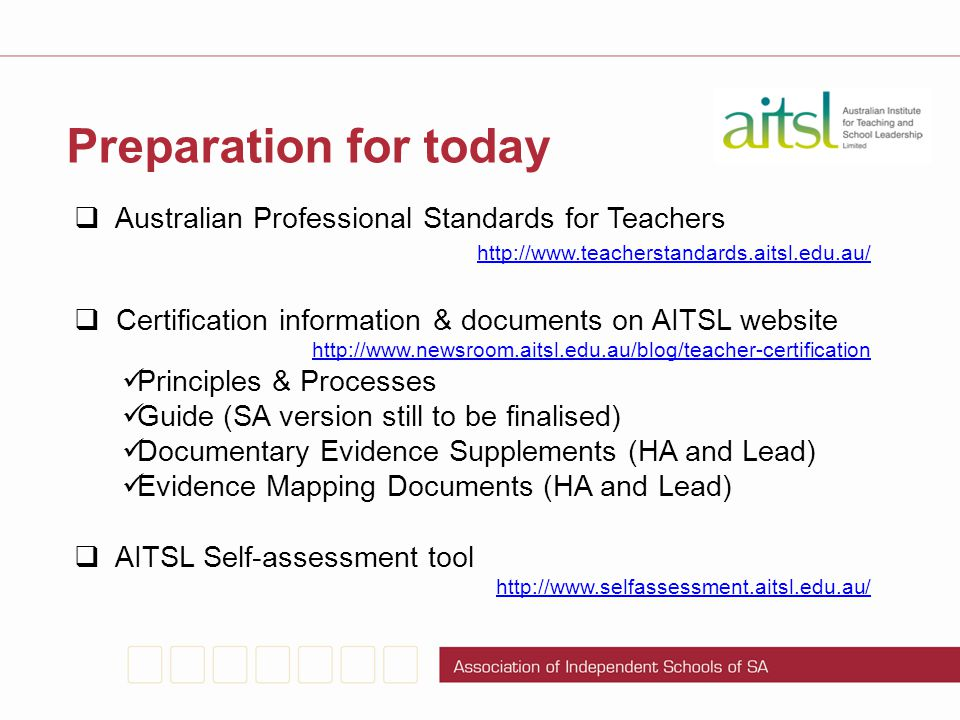 Preparation for today Australian Professional Standards for Teachers