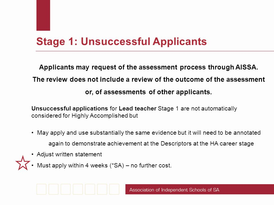 Applicants may request of the assessment process through AISSA.
