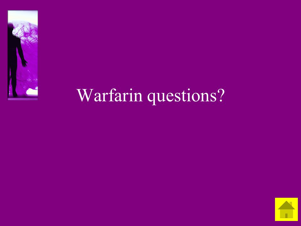 Warfarin questions