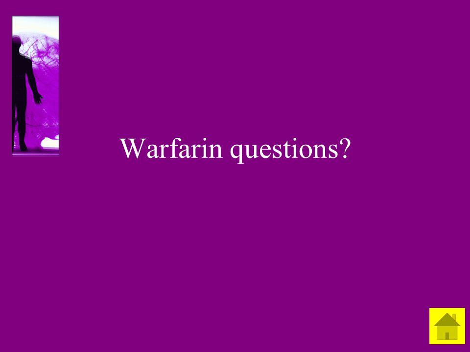Warfarin questions