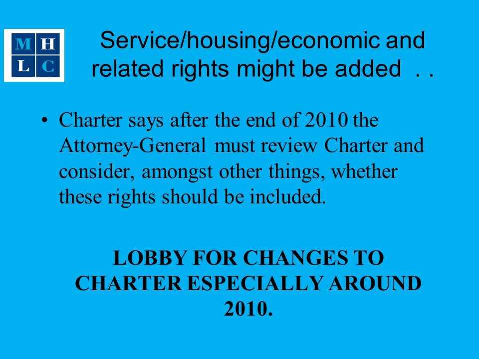 Service/housing/economic and related rights might be added . .