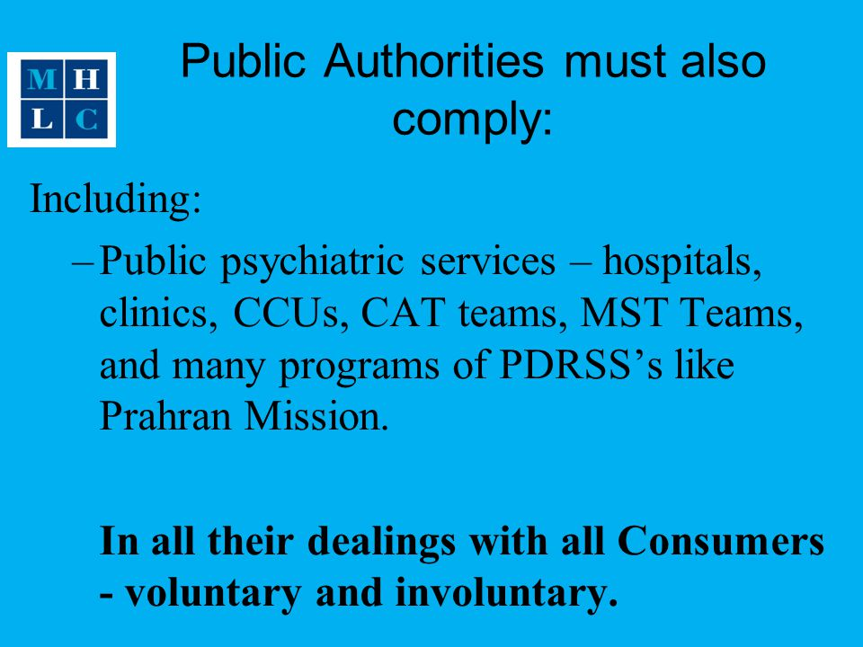 Public Authorities must also comply: