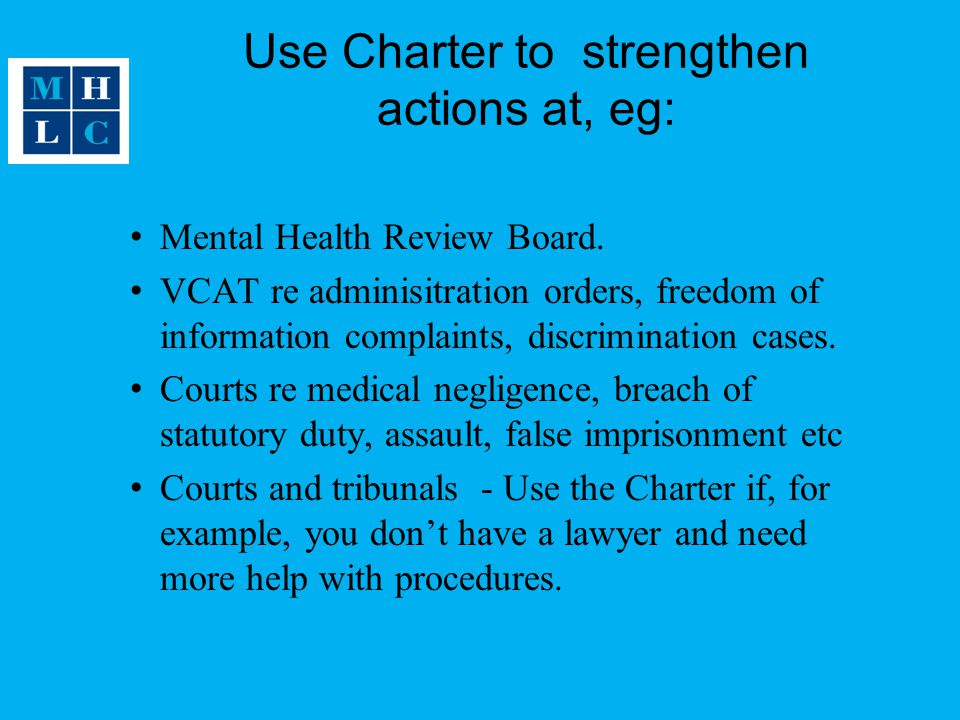 Use Charter to strengthen actions at, eg: