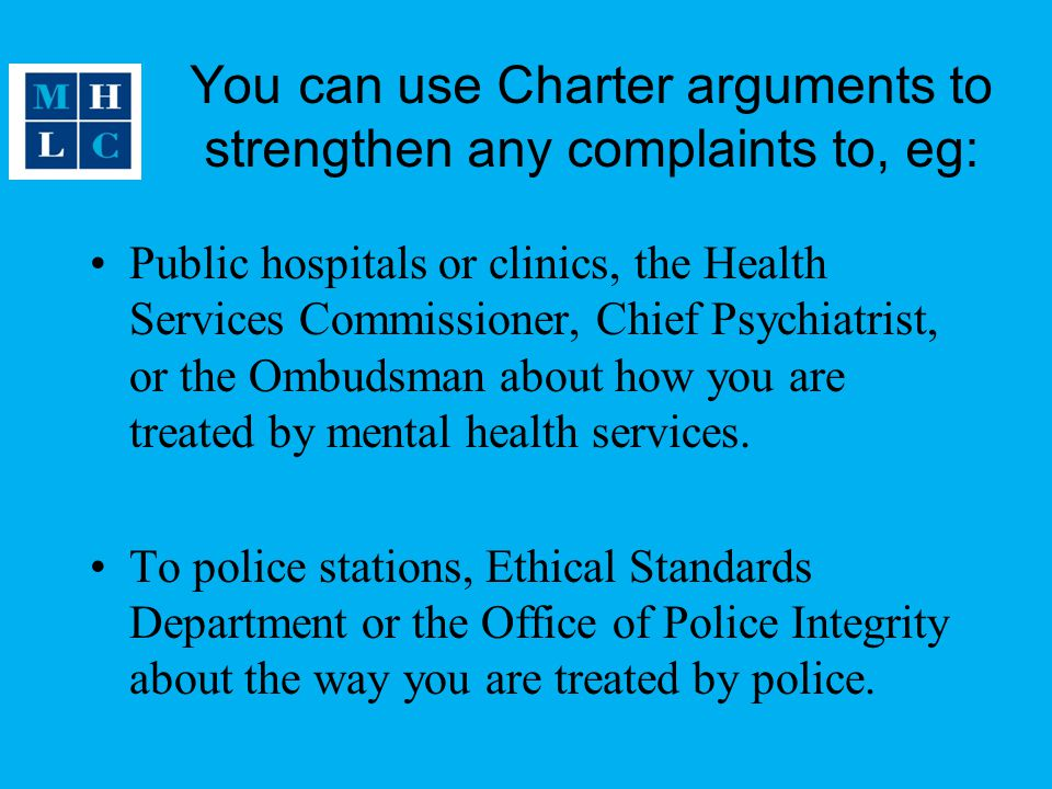 You can use Charter arguments to strengthen any complaints to, eg: