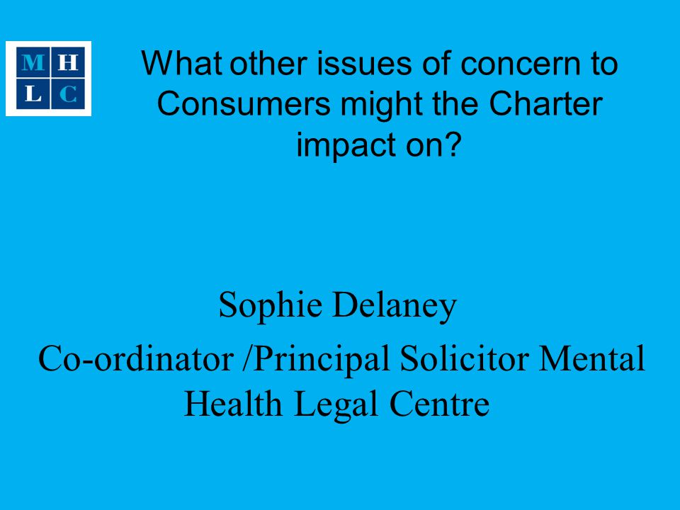 What other issues of concern to Consumers might the Charter impact on