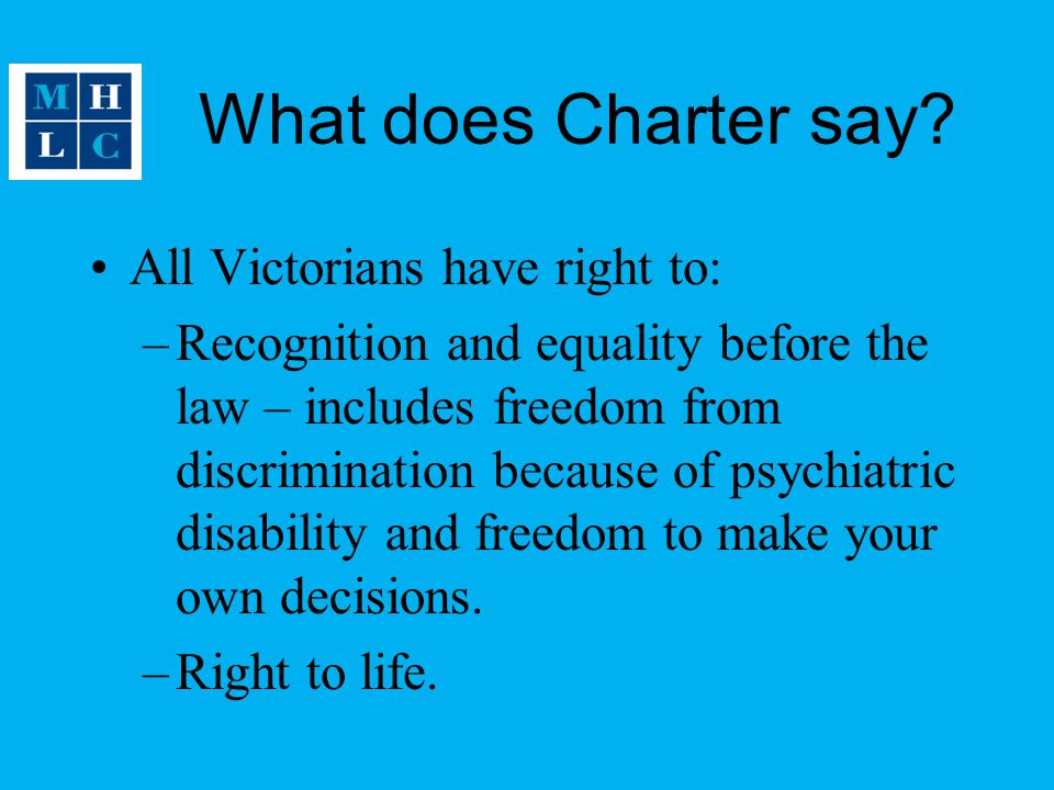 What does Charter say All Victorians have right to: