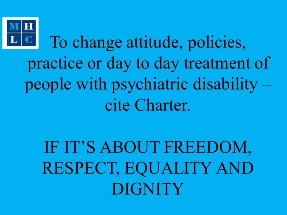 IF IT'S ABOUT FREEDOM, RESPECT, EQUALITY AND DIGNITY