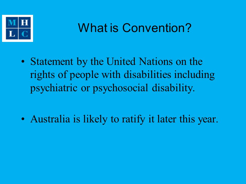 What is Convention Statement by the United Nations on the rights of people with disabilities including psychiatric or psychosocial disability.