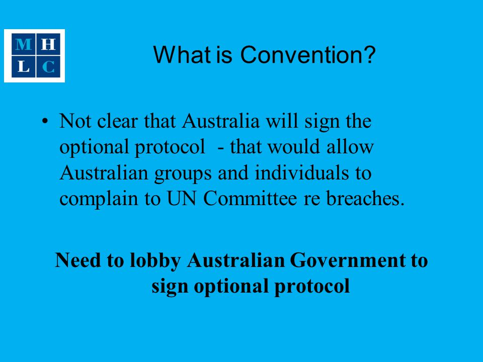 Need to lobby Australian Government to sign optional protocol