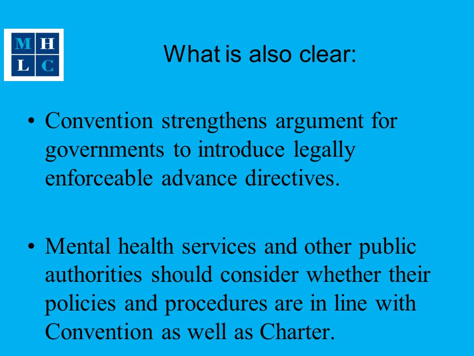 What is also clear: Convention strengthens argument for governments to introduce legally enforceable advance directives.