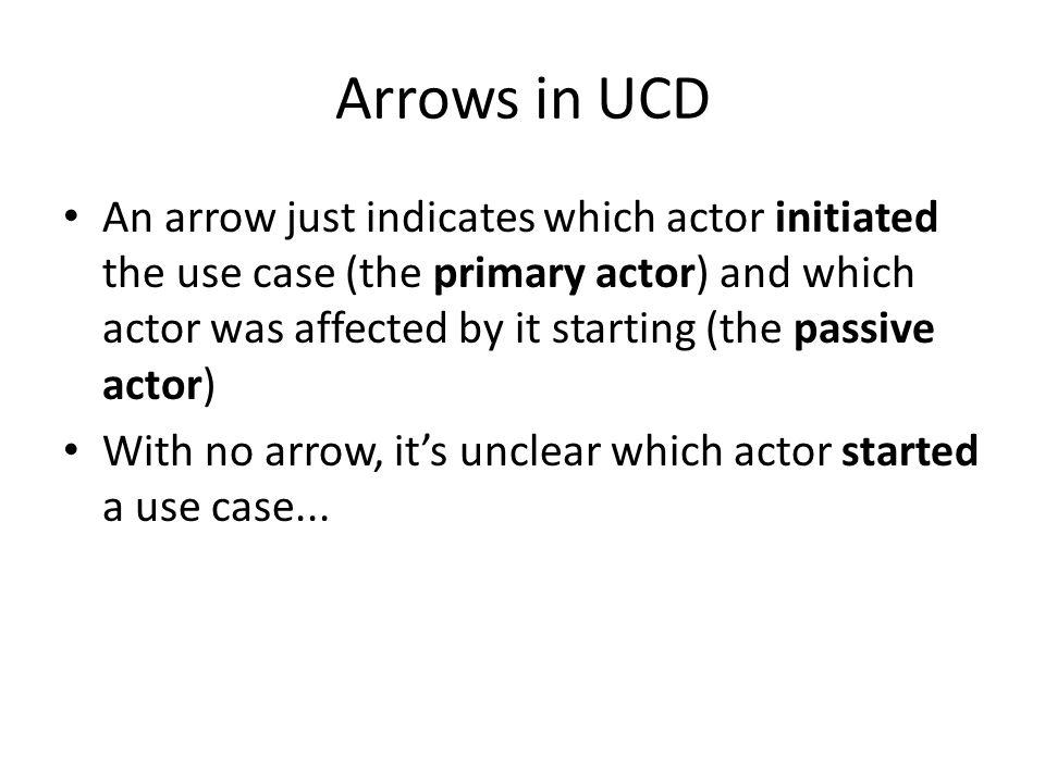 Arrows in UCD
