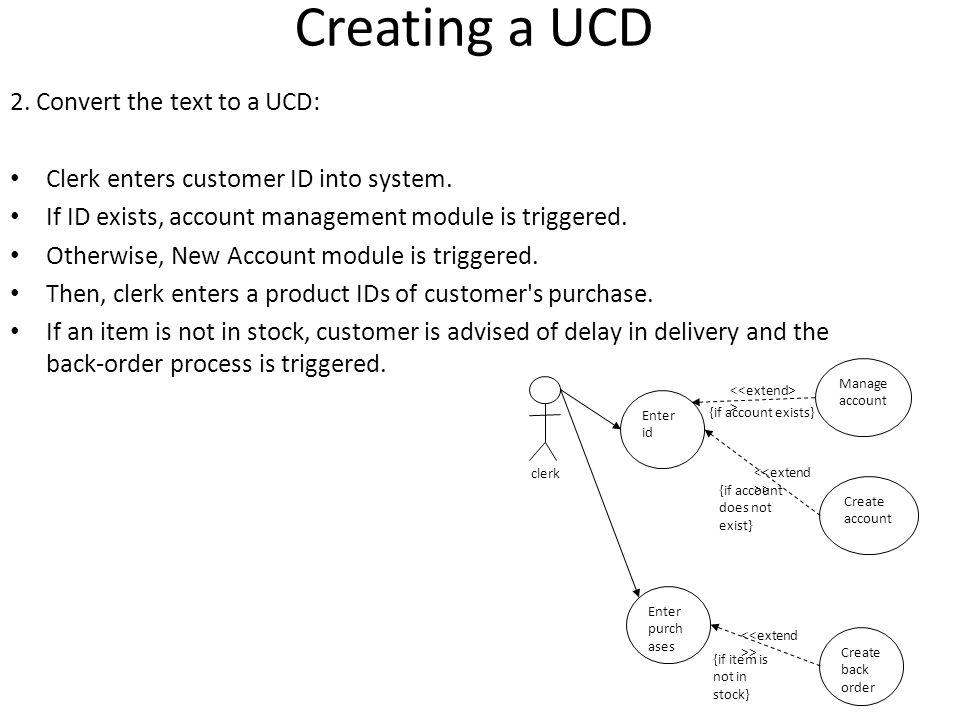 Creating a UCD 2. Convert the text to a UCD: