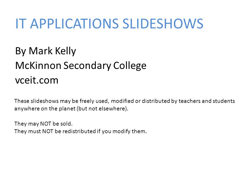 IT APPLICATIONS SLIDESHOWS