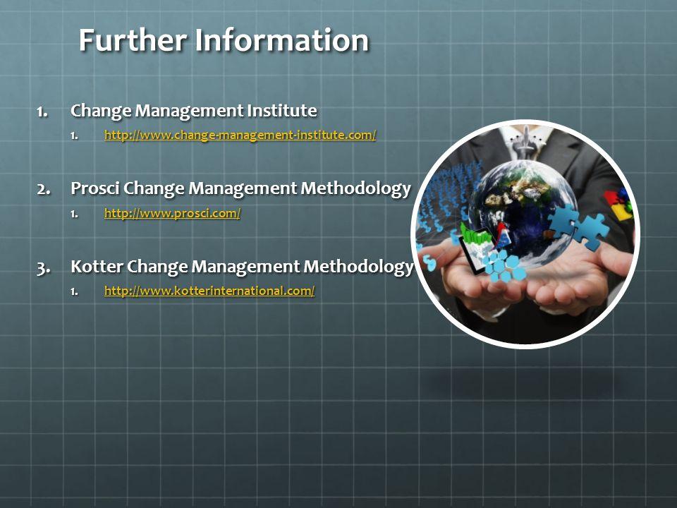 Further Information Change Management Institute