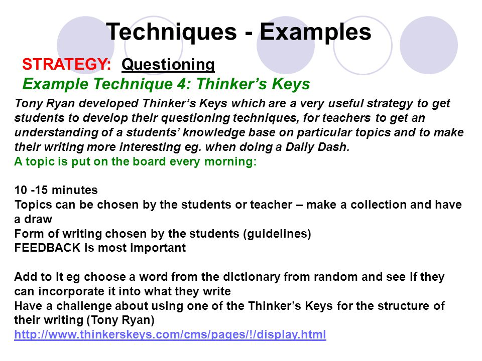 Techniques - Examples STRATEGY: Questioning