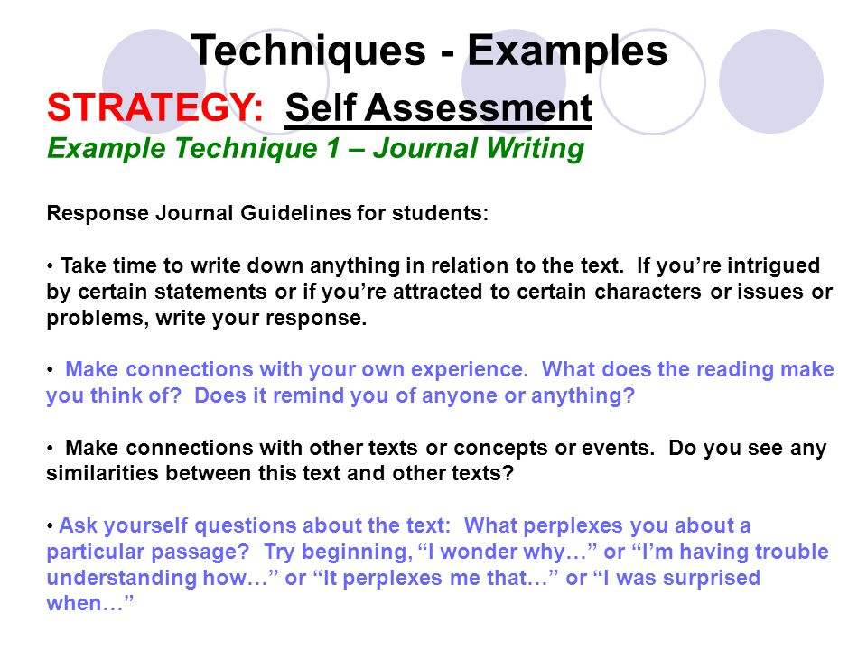 Techniques - Examples STRATEGY: Self Assessment