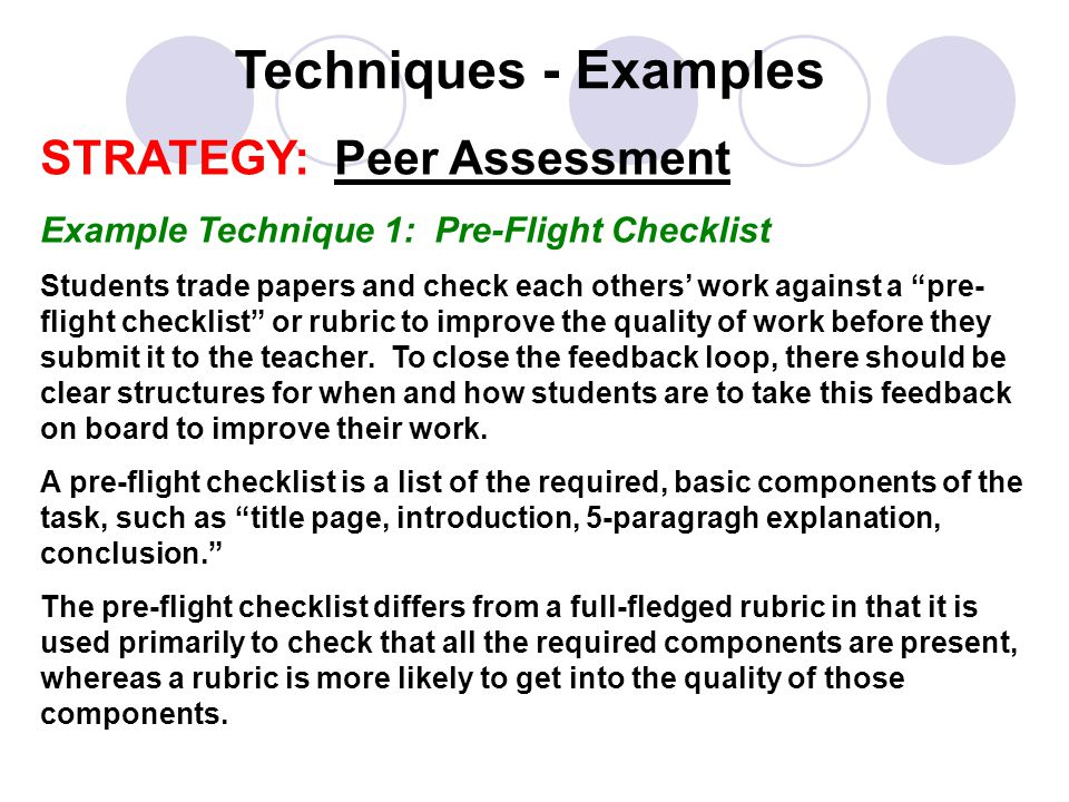 Techniques - Examples STRATEGY: Peer Assessment