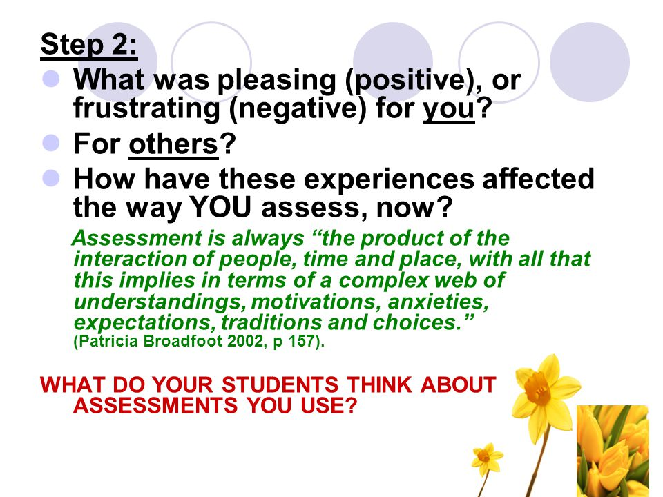 What was pleasing (positive), or frustrating (negative) for you