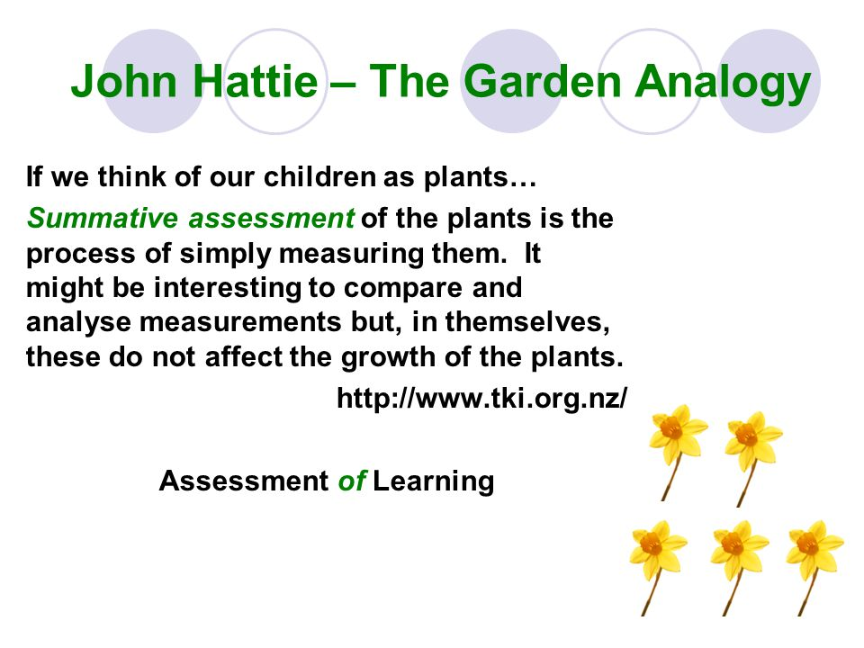 John Hattie – The Garden Analogy
