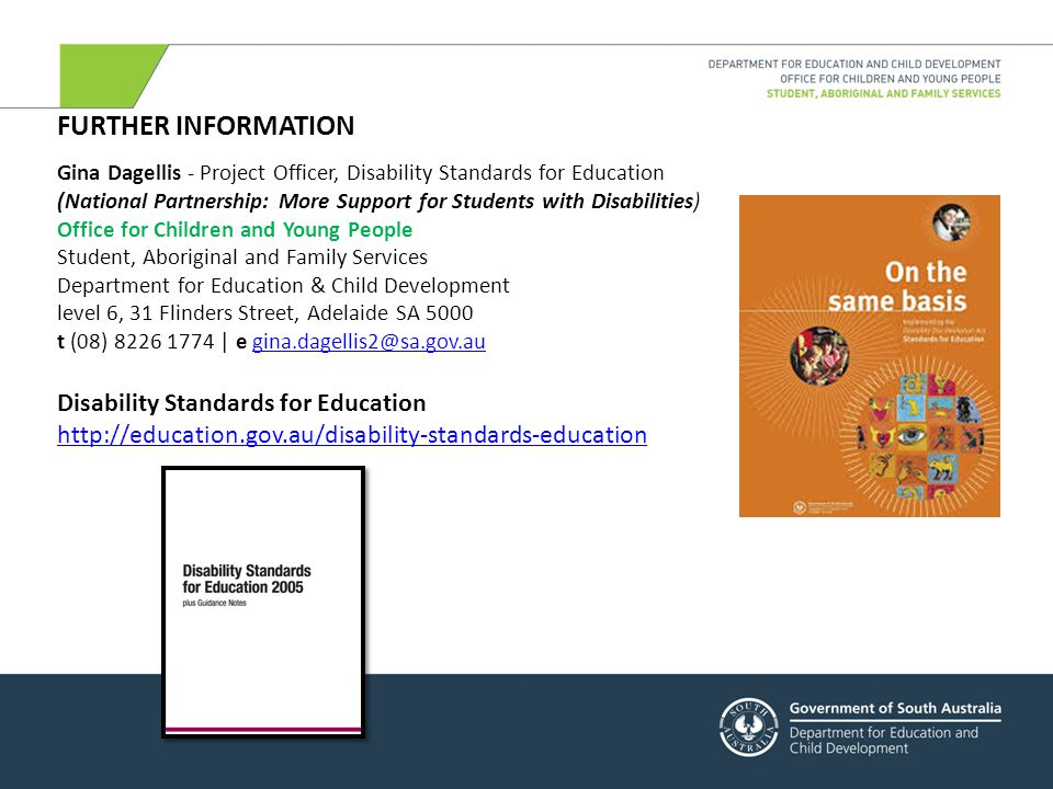 FURTHER INFORMATION Disability Standards for Education