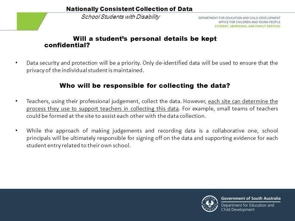 Who will be responsible for collecting the data