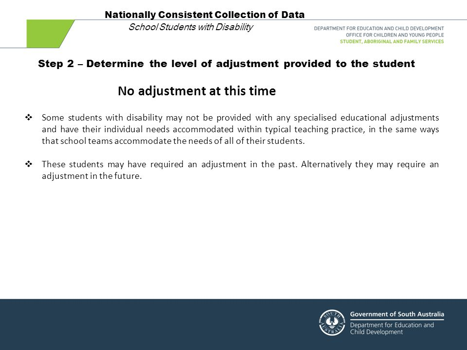 Step 2 – Determine the level of adjustment provided to the student
