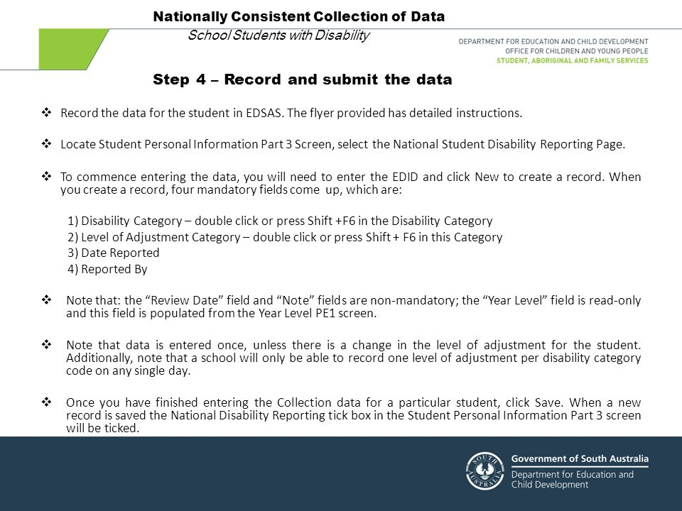 Step 4 – Record and submit the data