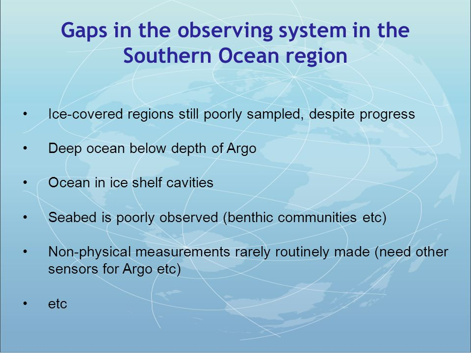 Gaps in the observing system in the