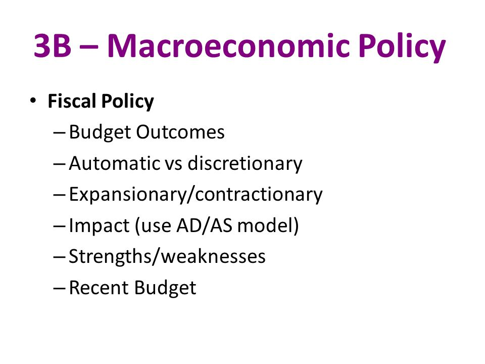 3B – Macroeconomic Policy