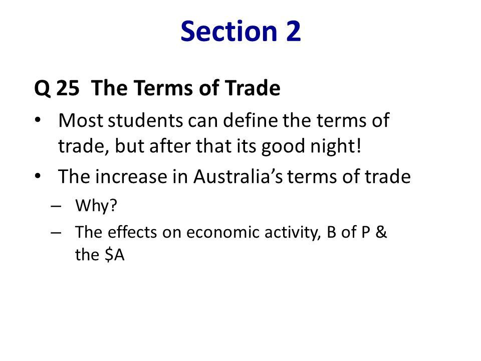 Section 2 Q 25 The Terms of Trade