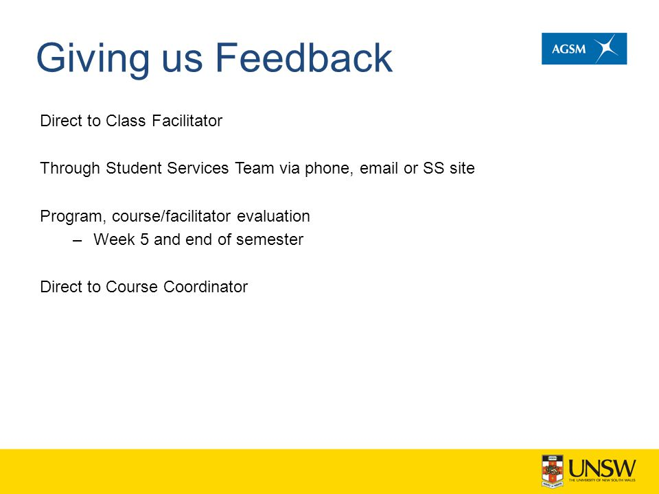 Giving us Feedback Direct to Class Facilitator