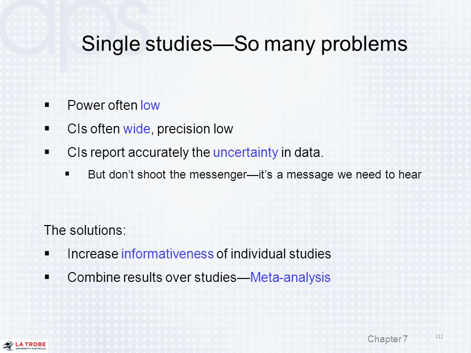 Single studies—So many problems