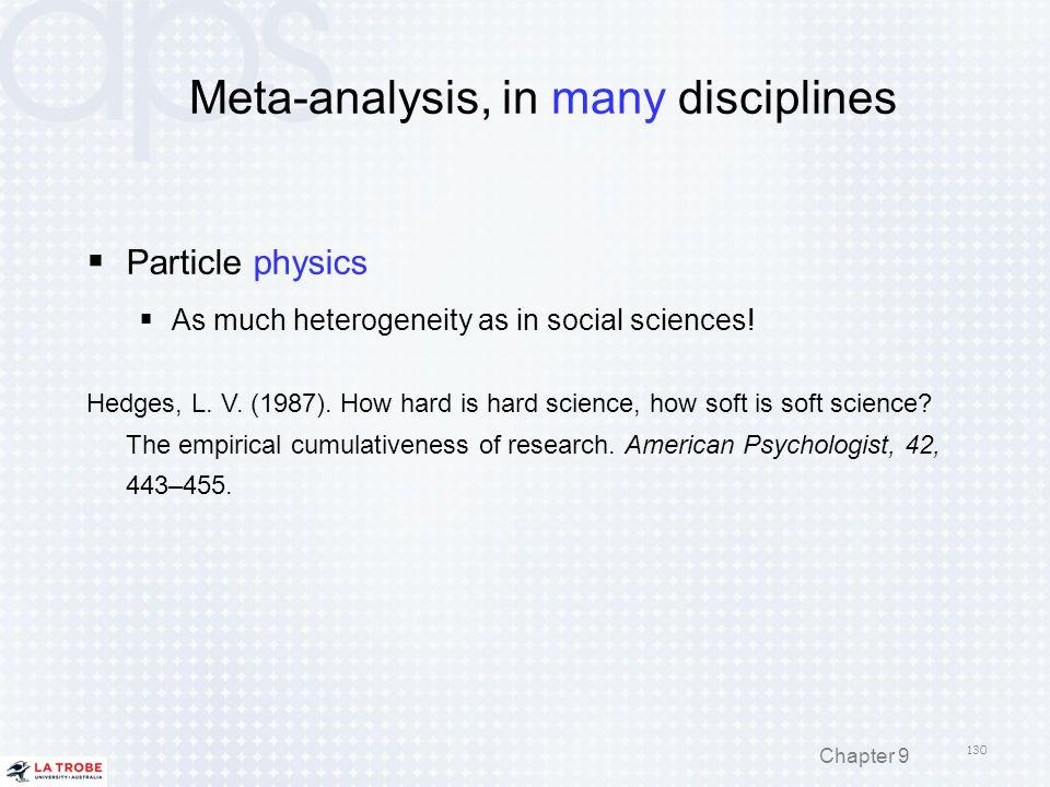 Meta-analysis, in many disciplines