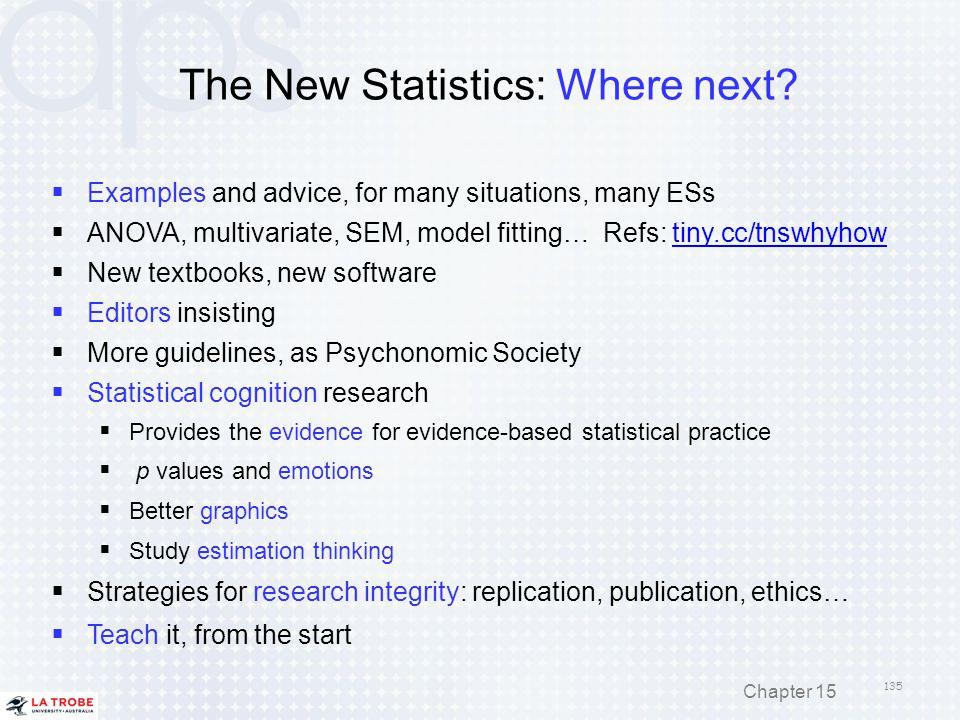 The New Statistics: Where next